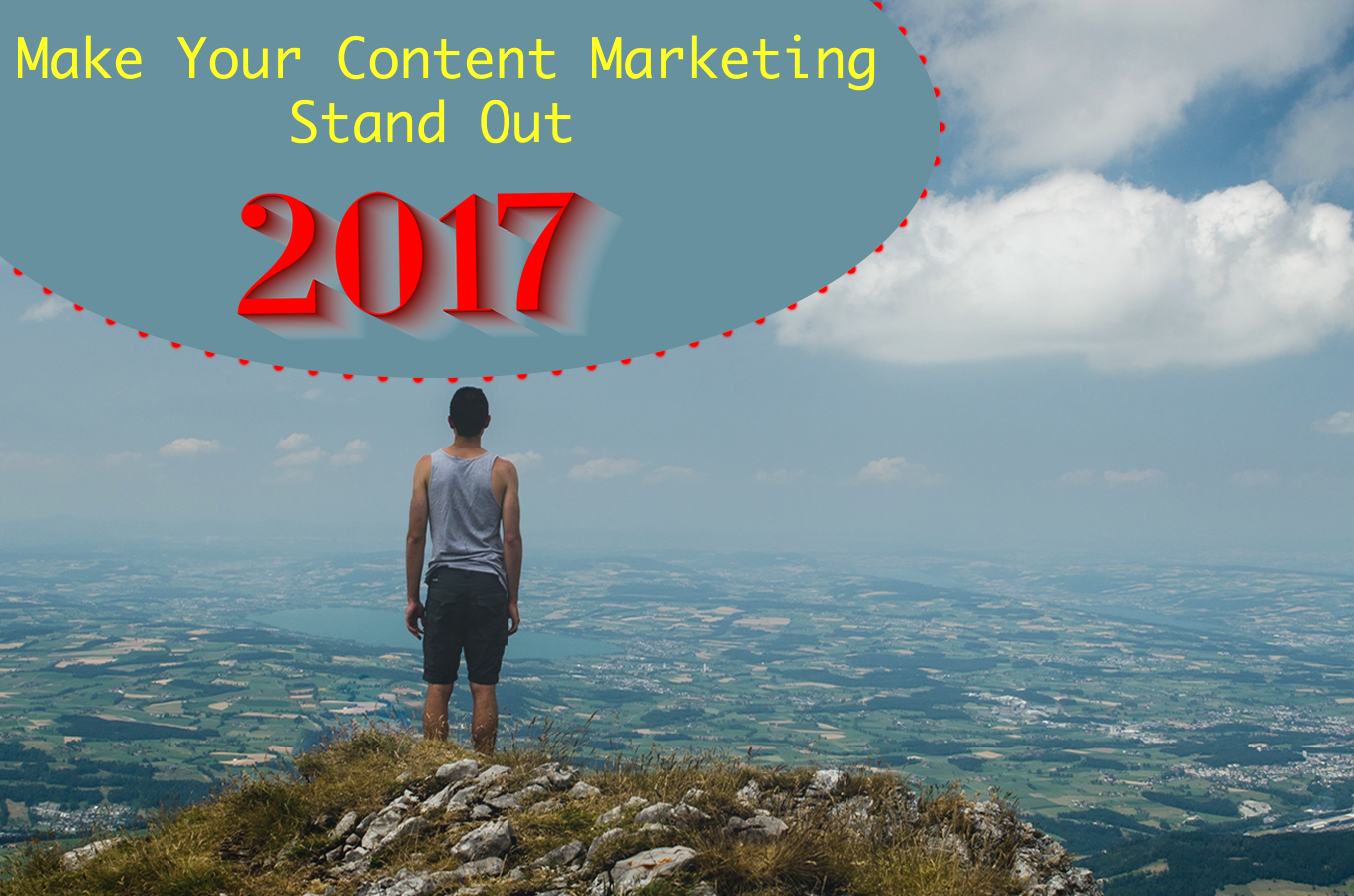 make-you-content-marketing-stand-out-in-2017-fw