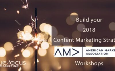 Build Your Content Marketing Strategy for 2018