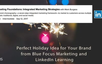 Perfect Holiday Idea for Your Brand from Blue Focus Marketing and LinkedIn Learning